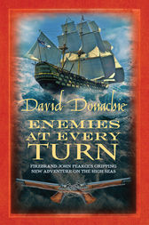 Enemies at Every Turn by David Donachie