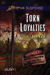 Torn Loyalties by Vicki Hinze