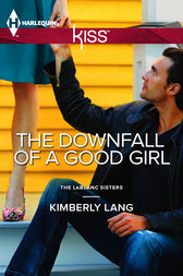 The Downfall of a Good Girl by Kimberly Lang