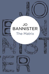 The Matrix by Jo Bannister