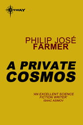 A Private Cosmos by Philip Jose Farmer