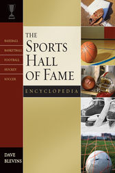 The Sports Hall of Fame Encyclopedia by Dave Blevins