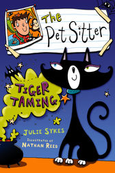 The Pet Sitter: Tiger Taming by Julie Sykes