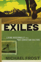Exiles by Michael Frost