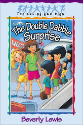 The Double Dabble Surprise (Cul-de-Sac Kids Book #1) by Beverly Lewis