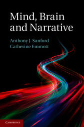 Mind, Brain and Narrative by Anthony J. Sanford