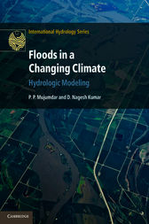 Floods in a Changing Climate by P. P. Mujumdar
