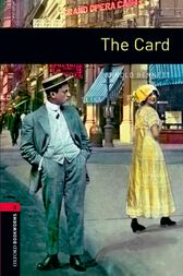 The Card Level 3 Oxford Bookworms Library by Arnold Bennett