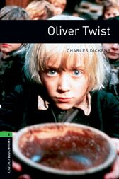 Oliver Twist Level 6 Oxford Bookworms Library by Charles Dickens