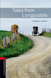 Tales from Longpuddle Level 2 Oxford Bookworms Library by Thomas Hardy