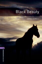 Black Beauty Level 4 Oxford Bookworms Library by Anna Sewell