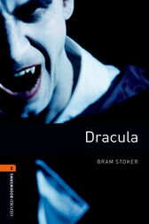 Dracula Level 2 Oxford Bookworms Library by Bram Stoker