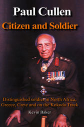 Paul Cullen Citizen and Soldier by Kevin Baker