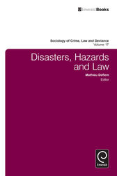 Disasters, Hazards and Law by Mathieu Deflem