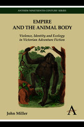 Empire and the Animal Body by John Miller