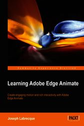 Learning Adobe Edge Animate by Joseph Labrecque