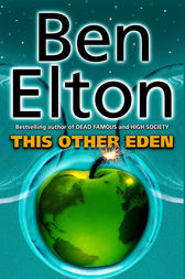 This Other Eden by Ben Elton