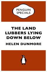The Land Lubbers Lying Down Below by Helen Dunmore