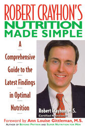 Robert Crayhon's Nutrition Made Simple by Robert Crayhon