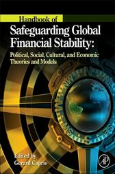 Handbook of Safeguarding Global Financial Stability by Gerard Caprio