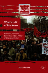 What's Left of Blackness by Tracy Fisher