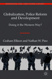 Globalization, Police Reform and Development by Graham Ellison