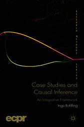 Case Studies and Causal Inference by Ingo Rohlfing