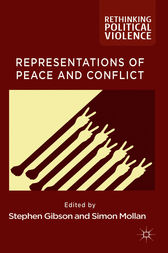 Representations of Peace and Conflict by Stephen Gibson