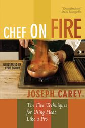 Chef on Fire by Joseph Carey
