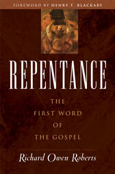 Repentance by Richard Owen Roberts