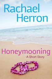 Honeymooning by Rachael Herron