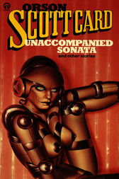 Unaccompanied Sonata and Other Stories by Orson Scott Card