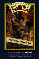 Bud Barkin, Private Eye by James Howe