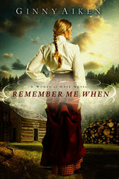 Remember Me When by Ginny Aiken