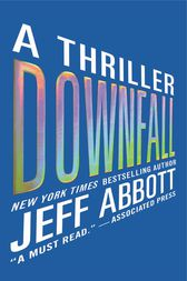 Downfall by Jeff Abbott
