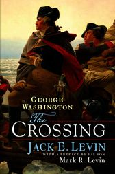 George Washington: The Crossing by Jack E. Levin