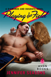 Playing the Field by Jennifer Seasons