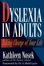Dyslexia in Adults by Kathleen Nosek