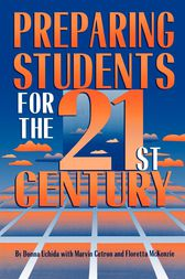 Preparing Students for the 21st Century by Donna Uchida