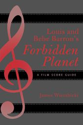 Louis and Bebe Barron's Forbidden Planet by James Wierzbicki
