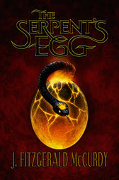 Serpent's Egg by J Mccurdy