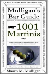 1001 Martinis by Shawn M. Mulligan