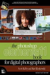 The Photoshop Elements 11 Book for Digital Photographers by Scott Kelby