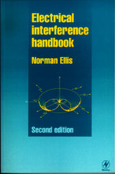 Electrical Interference Handbook by NORMAN ELLIS