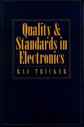 Quality and Standards in Electronics by Ray Tricker