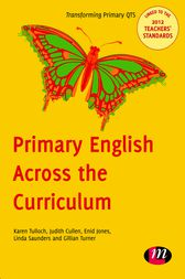 Primary English Across the Curriculum by Karen Tulloch