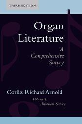 Organ Literature by Corliss Richard Arnold