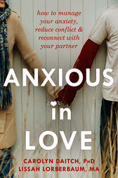 Anxious in Love by Carolyn Daitch