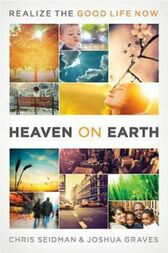 Heaven on Earth by Joshua Graves