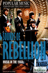 Sounds of Rebellion by Britannica Educational Publishing;  Jeff Wallenfeldt